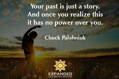 The past is a story we tell ourselves