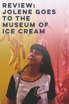 Jolene Goes to the Museum of Ice Cream