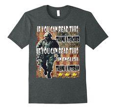 If You Can Read This English Thank A Veteran T-Shirt-Veteran