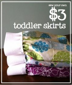 Sew Your Own $3 Toddler Skirts - Fat quarters and 1.5 inch elastic