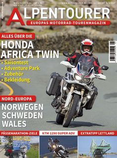 ALPENTOURER 1/2017 Honda, Bicycle, Motorcycle, Vehicles, Reading Journals, Touring, Norway, Alps, Voyage