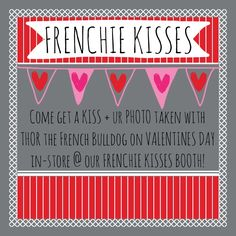Come get some wet kisses and your photo taken with Thor, our French Bulldog, in-store at our Frenchie Kisses Booth tmrw!! Don't forget...we're changing our name, so hastag your photos tmrw #juxtapose