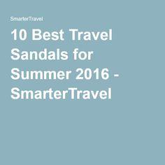 10 Best Travel Sandals for Summer 2016 - SmarterTravel