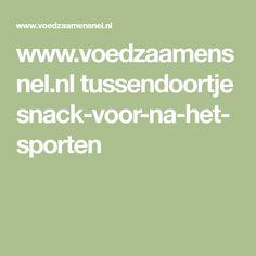 www.voedzaamensnel.nl tussendoortje snack-voor-na-het-sporten