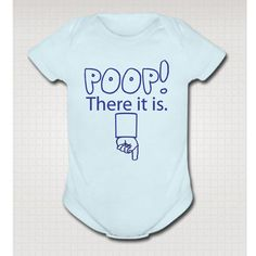 POOP THERE It Is funny baby one piece onesie bodysuit by KidTeez, $14.95
