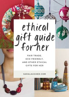 """I'm featuring some eco-friendly and fair trade gifts for the """"hers"""" in your life (girlfriend, best friend, roommate, mom) in this ethical gift guide. Unique Gifts For Girls, Romantic Gifts For Her, Gifts For Kids, Thoughtful Gifts For Her, Handmade Gifts For Her, Small Gifts For Girlfriend, Holiday Gifts, Christmas Gifts, Christmas Ideas"""