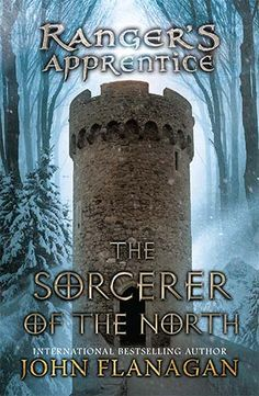 Ranger's Apprentice: The Sorcerer Of The North