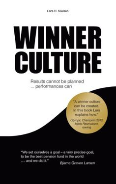 WINNER CULTURE: Results cannot be planned ... Performances can by Lars H. Nielsen http://www.amazon.com/dp/B00GUP71WE/ref=cm_sw_r_pi_dp_o07Ovb1W3YYCE