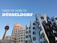 A Best Of Guide To Düsseldorf, Germany