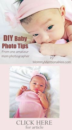 Amazing DIY Baby Photo Tips for New Mom. You don't need to be a professional to take great baby pictures.