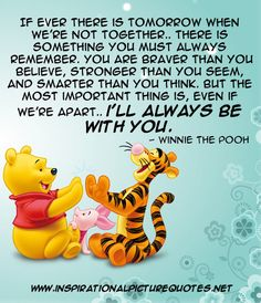 Winnie the Pooh quote From http://www.inspirationalpicturequotes.net