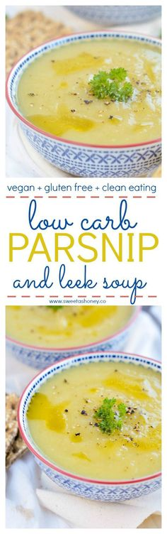 Leek Parsnip Soup recipe. Low Carb, Vegan, Gluten free. Easy detox soup. Low calorie. Skinny. Weight loss soup.