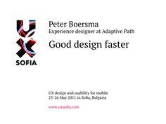 Good Design Faster at UX Sofia
