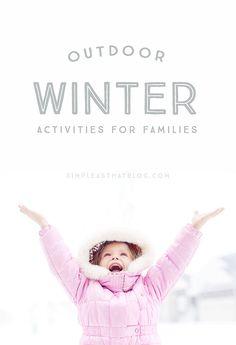Outdoor Winter Activities for Families!