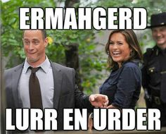 Ermahgerd Law and Order  Check out more funny pics at killthehydra.com