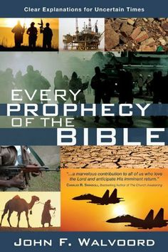 Every Prophecy of the Bible: Clear Explanations for Uncertain Times by John F. Walvoord, http://www.amazon.com/gp/product/B006VWR52C/ref=cm_sw_r_pi_alp_4Hoyqb1631P0Y