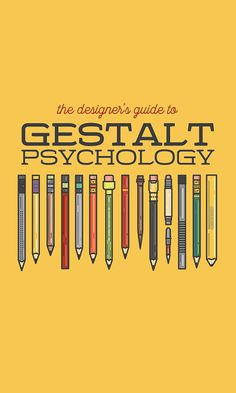 The Designer's Guide to Gestalt Psychology