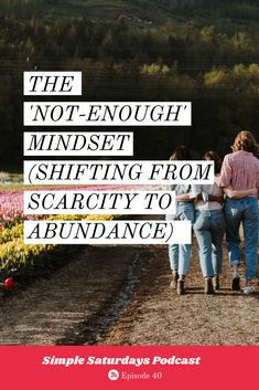 In this episode we're talking about the 'not-enough' mindset. AKA how to spot a scarcity mindset and shift it to an abundance mindset. Victim Mentality, Personal Values, Focus On What Matters, Quick Reads, Successful Online Businesses, Comparing Yourself To Others, Family Values, Life Happens, Lifestyle Group