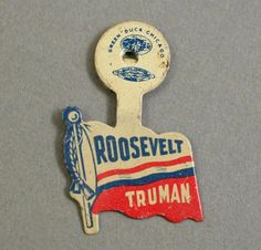 Franklin D. Roosevelt and Harry S. Truman campaign button, 1944. Truman Presidential Library and Museum. #electioncollection