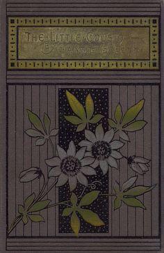 """Annie S. Fenn 1890 """"The Little Cousin"""" / London: Blackie & Son"""