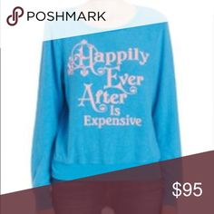 """WILDFOX """"Happily Ever After Is Expensive"""" jumper NWT Wildfox sweatshirt in Cooler Blue color. Cheeky graphic Happily Ever After is Expensive Banded round neck, cuffs and hem. Pullover style with long sleeves. Slouchy style makes sweatshirt a loose fit. Wildfox Tops Sweatshirts & Hoodies"""