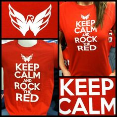 Keep Calm & Rock the Red Tshirt. Caps Hockey, Hockey Mom, Hockey Stuff, Washington Capitals Hockey, Ice Hockey Sticks, Hockey Birthday, Sports Fanatics, Basic Outfits, Diy Shirt