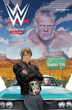 """Read """"WWE Vol. by Dennis Hopeless available from Rakuten Kobo. Dean Ambrose decides to take his career to a new level, which begins with provoking the scariest man in the WWE—the beas. Wrestling Superstars, Wrestling Wwe, Dan Mora, Superman, Batman, Wwe 2, Wwe Raw And Smackdown, The Shield Wwe, Wwe Wallpapers"""