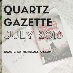 Quartz Gazette July 2016 // The Month of Rabid Re-Designing  Quartz Gazette