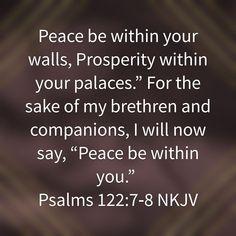 Psalm 122, Psalms, True Vine, Words Of Encouragement, Bible Verses, Paradise, Inspirational Quotes, Faith, Peace