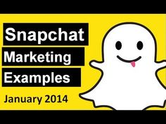 Snapchat Marketing Examples January 2014 | Snapchat for Business