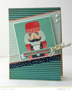 What's Crackin'? by Julie Campbell at @Studio_Calico #Christmas card #Nutcracker