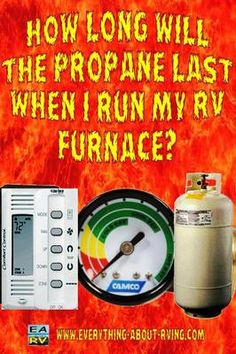 How Long Will The Propane Last When I Run My RV Furnace?