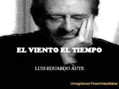 EL VIENTO EL TIEMPO -Luis Eduardo Aute (+lista de reproducción)
