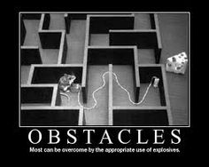"""Thought of the day: Obstacles...  """" Anticipate problems and prepare to overcome obstacles. Don't wait until you get to the top of the ridge and then make up your mind. """"  ― Major Richard D. Winters"""