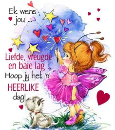 Good Morning Happy, Good Morning Messages, Good Morning Greetings, Good Morning Wishes, Good Morning Quotes, Lekker Dag, Afrikaanse Quotes, Goeie More, Tweety
