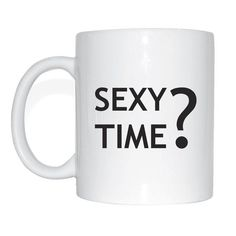 Tasse - Sexy time