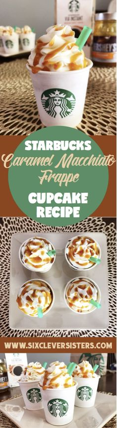 Starbucks Cupcakes   Starbucks Copycat Recipe   Cake   Cake Decorating   Starbucks Drinks   Caramel   Coffee   Coffee Drinks   Caramel Whip   Caramel Filling   Party   Party Decor   Party Food   Coffee Lover   Bridal Shower   Wedding Shower   Cupcake Recipe   Cupcakes   Cupcake Decoration   Check out the Six Clever Sisters Blog for the recipe for these Frappe Cupcakes!