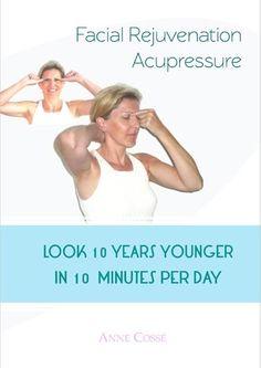 Facial Rejuvenation Acupressure