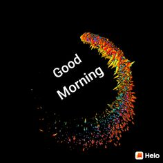Morning Love, Good Morning Wishes, Morning Messages, Morning Greeting, Good Morning Quotes, Morning Sayings, Morning Board, Morning Coffee, Good Morning Images Flowers
