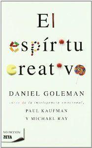 El espiritu creativo de Daniel Goleman #creatividad #innovación #educación