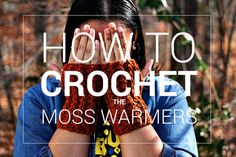Crochet Pattern Download | MOSS WARMERS | Crochet Fingerless Gloves Pattern