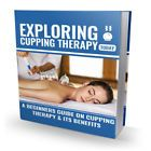 Exploring Cupping Therapy 12 Health Fitness Mind eBooks W/ Master Resale Right