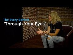 "The Story Behind ""Through Your Eyes"" by Britt Nicole - YouTube"