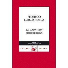 La zapatera prodigiosa. Federico García Lorca