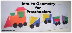 Intro. to Geometry for Preschoolers - Shape Train #train maybe make it out of tangrams!