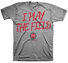 Justin Toole I PLay the Field T-Shirt www.freshbrewedtees.com