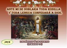 Salmos Proverbios y Citas Bíblicas: Los débiles y los fuertes (Romanos 14)