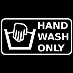 Hand Wash Only Icon Vinyl Sticker Decal Car Bumper Helmet Skateboard by Osarix #AveryDennisonVinyl