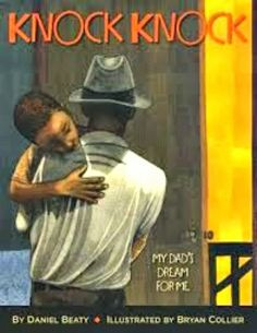 Books That Heal Kids: Knock Knock (youth dealing with absent parent)