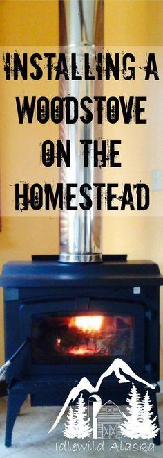 Installing a Woodstove on the Homestead - IdlewildAlaska Homestead Farm, Homestead Survival, Survival Prepping, Survival Skills, Emergency Preparedness, Homestead Living, Survival Gear, Permaculture Design, Log Cabin Living
